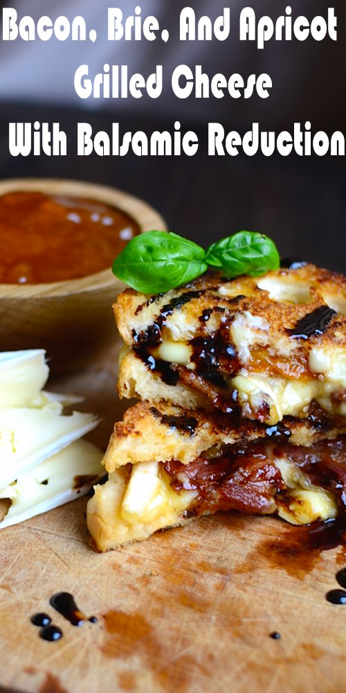bacon brie and apricot grilled cheese with balsamic